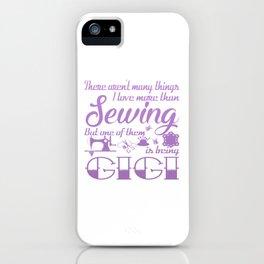 Sewing Gigi iPhone Case