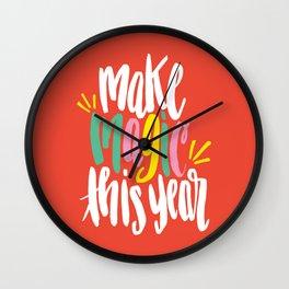 Make Magic This Year Wall Clock