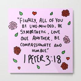 1 Peter 3:18 Metal Print