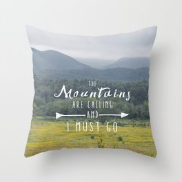 Mountains are Calling - The Smokys Throw Pillow