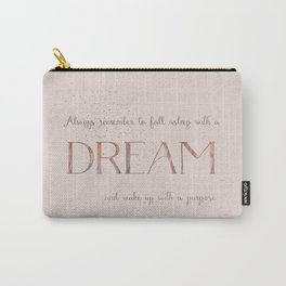 Always remember to fall asleep with a dream - Gold Vintage Glitter Typography Carry-All Pouch