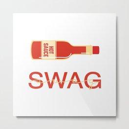 Swag 2 Metal Print
