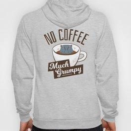 No Coffee, Much Grumpy - Hippo Hoody