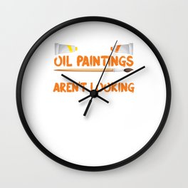 Funny Oil Painting Artist Witty Painter Art Wall Clock