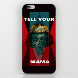 TELL_YOUR_MAMA iPhone Skin
