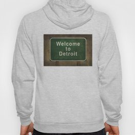 Welcome to Detroit highway road side sign Hoody