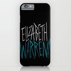 Elizabeth Warren! Slim Case iPhone 6s