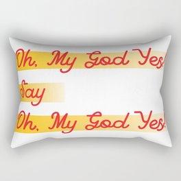 oh my god yes typograph Rectangular Pillow
