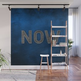 Now is the Time - Blue Wall Mural