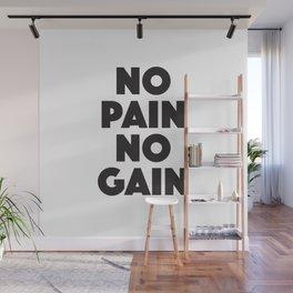 No Pain No Gain Wall Mural