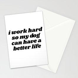 I work hard Stationery Cards