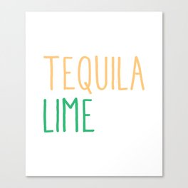 Salt Tequila Lime Repeat Funny Cinco De Mayo Canvas Print