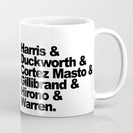 nasty women: senators Coffee Mug