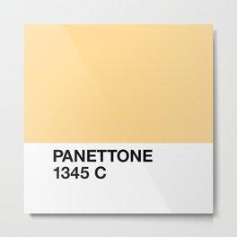 Panettone 1345 C Metal Print