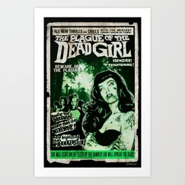 """DEAD GIRL SUPERSTAR """"THE PLAGUE OF THE DEAD GIRL"""" Art Print"""
