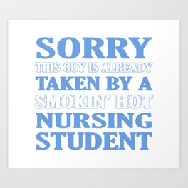 Taken By Nursing Student Art Print