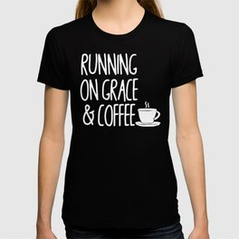 Running on Grace and Coffee T-shirt