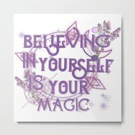 bwelieving in yourself - lwa Metal Print