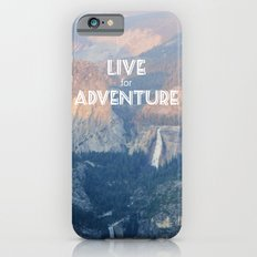 Live for Adventure  iPhone 6s Slim Case