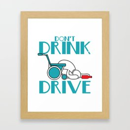 """Stay alert and avoid chances of accidents with this awesome tee with text """"Don't Drink And Drive"""" Framed Art Print"""