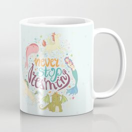 Never Stop Dreaming Coffee Mug