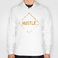 "hustle Hoodies featuring HUSTLE by ""dfrnt"""
