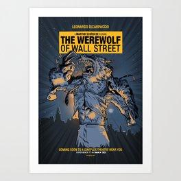 The Werewolf of Wall Street Art Print