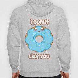Donut Like You Hoody