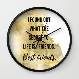 The secret to life - Movie quote collection Wall Clock