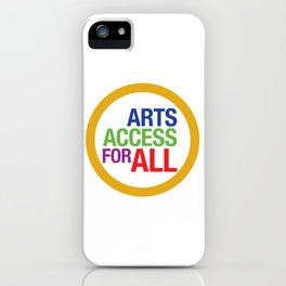 Arts Access For All iPhone Case