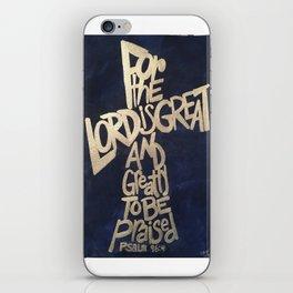 Lord is Great Cross iPhone Skin