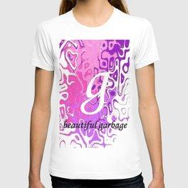 Beautiful Garbage T-shirt