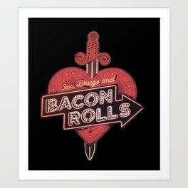 Bacon Rolls Art Print