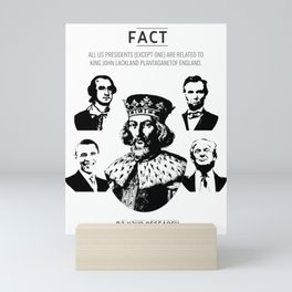 [Fact] All Presidents Have One Common Ancestor Mini Art Print