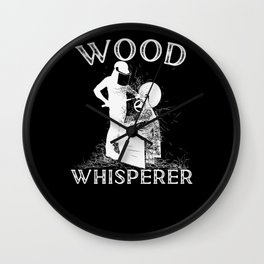 Wood Whisperer Carpenter Woodworking Wall Clock