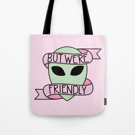 We Are Friendly (Pink) Tote Bag