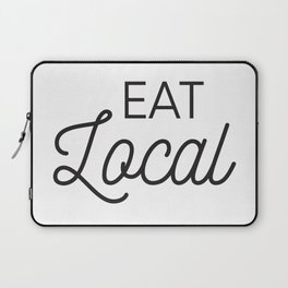 Eat Local Support Local Restaurants Diners Dives with this Foodie Typography T-shirt Apparel Laptop Sleeve