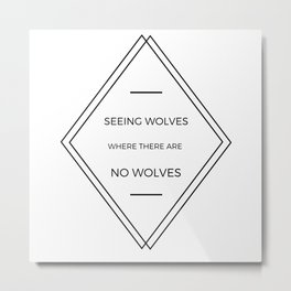 Seeing Wolves (Where There Are No Wolves) 07 Metal Print