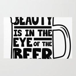 Beer Day - Beauty is in the Eye of Beer Holder Rug