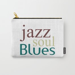 Jazz,soul,blues Carry-All Pouch