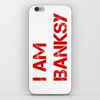 banksy iPhone & iPod Skins featuring I am Banksy by PupKat