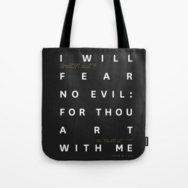 Psalm 23:4 Typography Quote Tote Bag