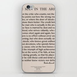 The Man In The Arena-Speech by Roosevelt-Motivational Poster iPhone Skin
