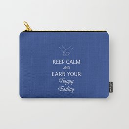 Earn Your Happy Ending Carry-All Pouch