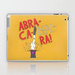 Abra-Ca-Dead-Ra! Laptop & iPad Skin