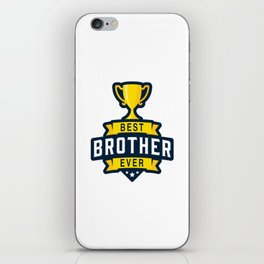 Best brother ever iPhone Skin