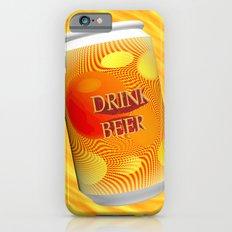 Drink Beer  Slim Case iPhone 6s