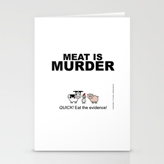 MEAT IS (tasty) MURDER Stationery Cards