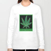 vegetarian Long Sleeve T-shirts featuring Vegetarian Marijuana Leaf by BudProducts.us