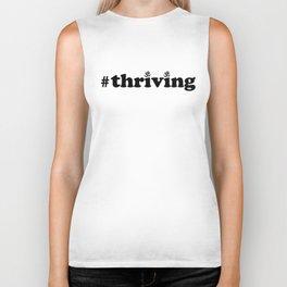#thriving  Biker Tank